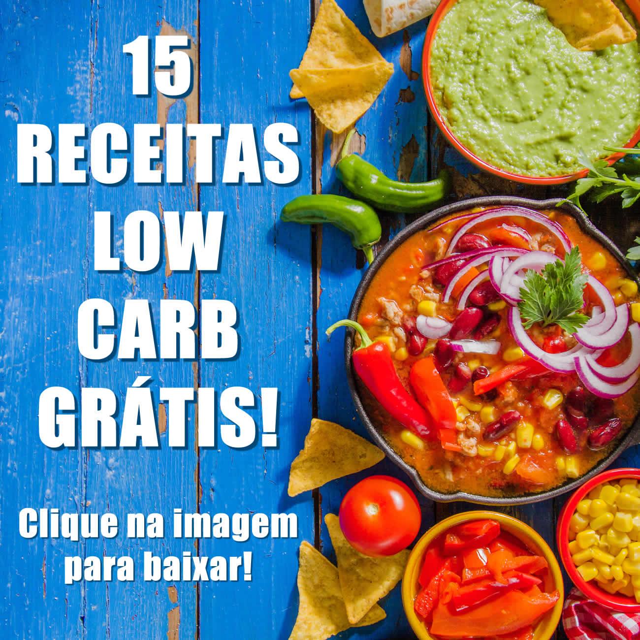 Download GRÁTIS - 15 Receitas Low Carb